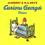Rey, H.A.: Curious George&#39;s Dream