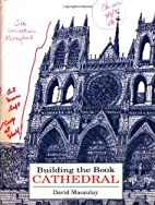 Building the Book Cathedral by David…