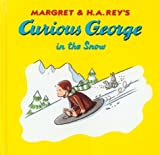 Rey, Margret: Curious George in the Snow