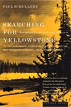 Searching for Yellowstone: Ecology and…