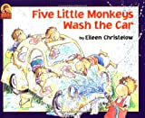 Christelow, Eileen: Five Little Monkeys Wash the Car (A Five Little Monkeys Story)