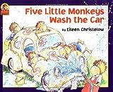 Christelow, Eileen: Five Little Monkeys Wash the Car (A Five Little Monkeys Story)