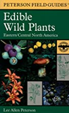 A field guide to edible wild plants of…