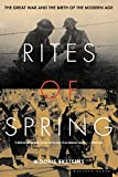 Eksteins, Modris: Rites of Spring: The Great War and the Birth of the Modern Age