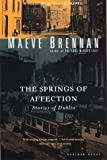 Brennan, Maeve: The Springs of Affection: Stories of Dublin