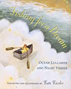Fishing for a Dream: Ocean Lullabies and…