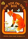 Gregorich, Barbara: The fox on the box (Invitations to literacy)