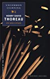 Thoreau, Henry David: Uncommon Learning: Thoreau on Education