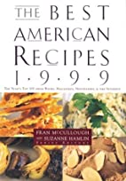 The Best American Recipes 1999: The Year's…