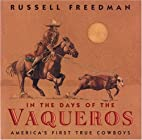 In the Days of the Vaqueros: America's First…