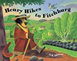 Johnson, Donald B.: Henry Hikes to Fitchburg