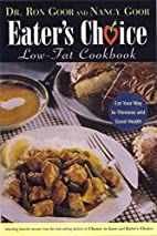 Eater's Choice Low-Fat Cookbook by Ron…