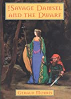 The Savage Damsel and the Dwarf (The…