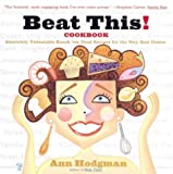 Hodgman, Ann: Beat This!: Cookbook