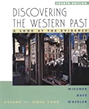 Wiesner, Merry E.: Discovering the Western Past: A Look at the Evidence  Since 1500