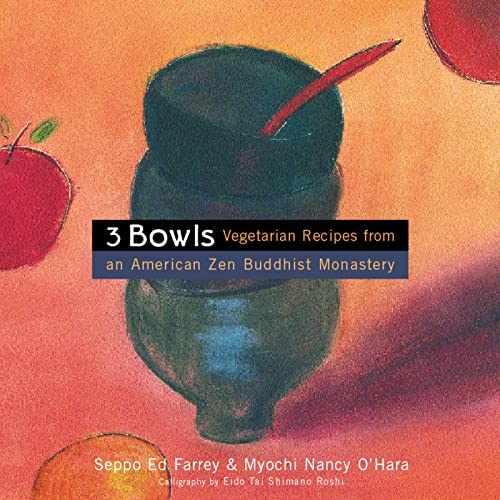 3-bowls-vegetarian-recipes-from-an-american-zen-buddhist-monastery