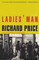 Ladie's Man by Richard Price