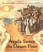 Angels Sweep the Desert Floor: Bible Legends…