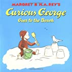 Curious George Goes to the Beach by H. A.…