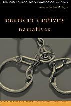 American Captivity Narratives: Selected…