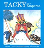 Lester, Helen: Tacky and the Emperor [Library Binding]