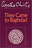 Christie, Agatha: They Came to Baghdad (Winterbrook Edition)