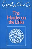 Christie, Agatha: The Murder on the Links
