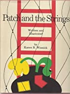 Patch and the Strings by Karen B. Winnick