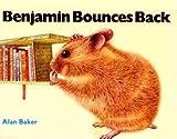 Baker, Alan: Benjamin Bounces Back