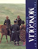 Major, John S.: The Land and People of Mongolia (Portraits of the Nations Series)