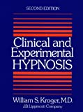 Kroger, William S.: Clinical and Experimental Hypnosis in Medicine, Dentistry, and Psychology