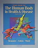 Memmler, Ruth L.: Study Guide for the Human Body in Health & Disease