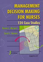 Management Decision Making for Nurses by…