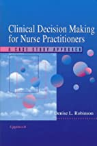 Clinical Decision Making for Nurse…