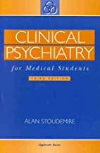Clinical Psychiatry for Medical Students by…