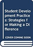 Newton: Student Development Practices: Strategies for Making a Difference