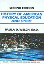 History of American physical education and…