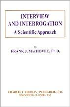 Interview and interrogation : a scientific…