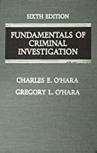 Fundamentals of Criminal Investigation by…