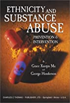 Ethnicity and substance abuse : prevention…