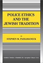 Police Ethics and the Jewish Tradition by…