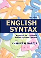 English syntax : an outline for teachers of…