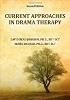 Current Approaches in Drama Therapy by David…