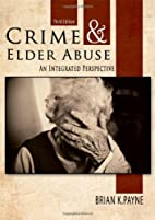 Crime and Elder Abuse: An Integrated…