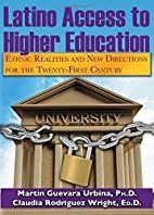 Latino Access to Higher Education: Ethnic…