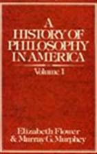 A history of philosophy in America by…