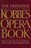 Kobbe, Gustav: The Definitive Kobbe's Opera Book