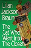 Braun, Lilian Jackson: The Cat Who Went into the Closet