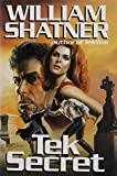Shatner, William: Tek Secret