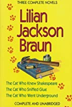 Lilian Jackson Braun: Three Complete Novels…